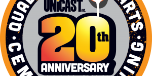 Thank you for your continued support. Unicast Celebrates 20 Years of Quality Wear Parts Unicast Wear Parts